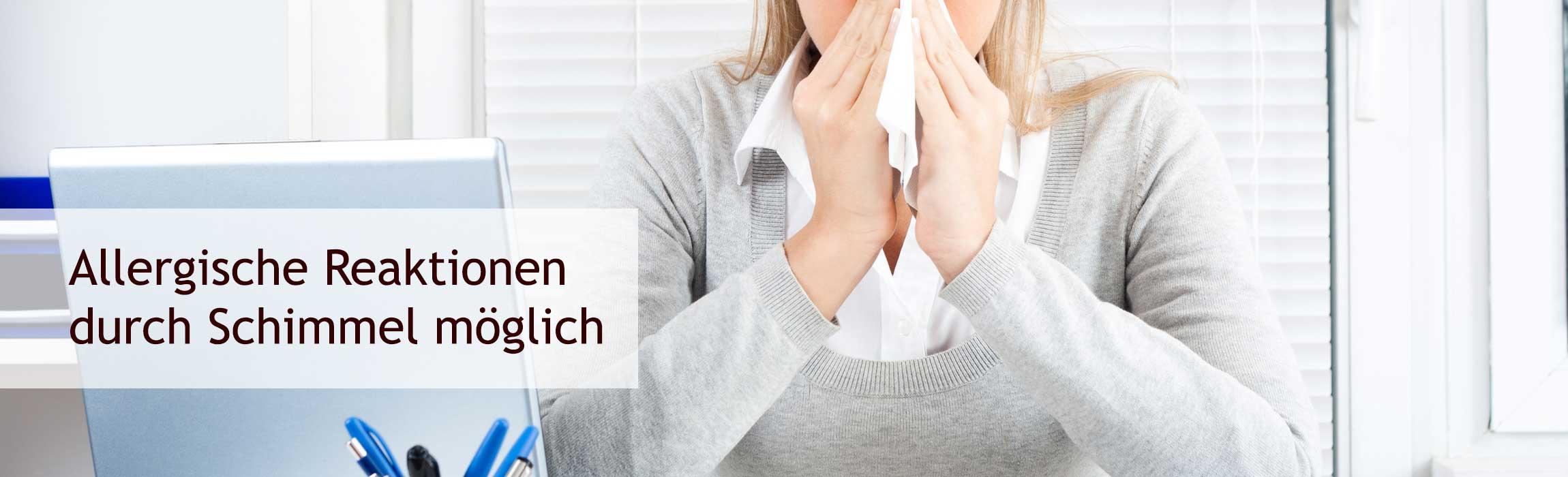 Allergische Reaktionen durch Schimmel möglich